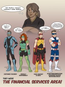 The Financial Services Area Super Heros